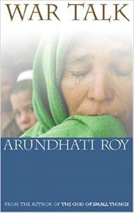 Arundhati Roy's War Talk